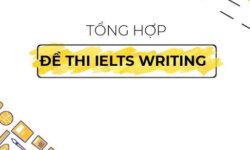 Download Tổng hợp đề IELTS Writing