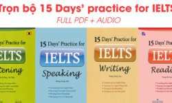 Download trọn bộ sách 15 Days Practice for IELTS