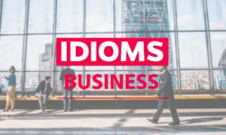 Toeic Business idioms nội dung chi tiết cực hay tài liệu ôn thi TOEIC