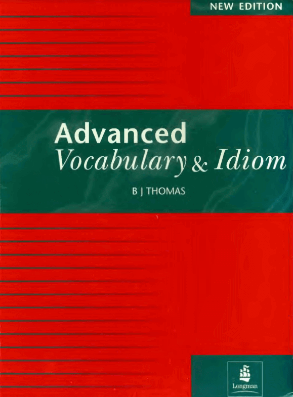 Advanced Vocabulary and Idiom for IELTS