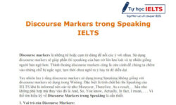 Discourse Markers trong Speaking IELTS