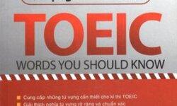 3420 Toeic Vocabulary Words tổng hợp từ vựng thi TOEIC thường gặp