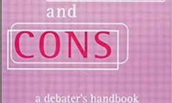 Pros and Cons – A Handbook for Debater