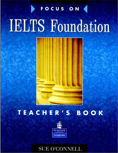 Focus on IELTS Foundation Teachers Boo