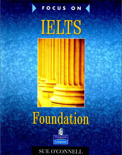 Focus on IELTS Foundation Work Book