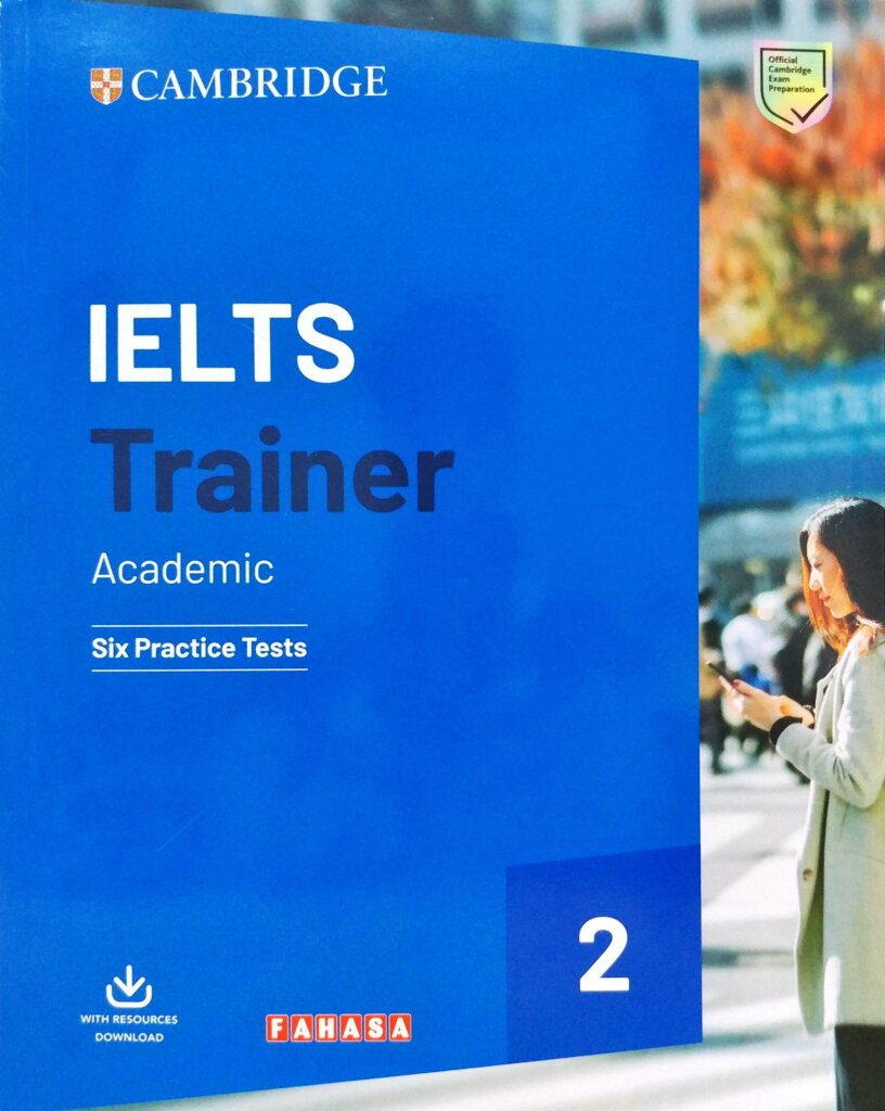 IELTS Trainer 2 Academic Six Practice Tests with answers
