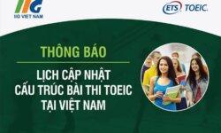 Hướng dẫn dự thi TOEIC cập nhật - IIG Việt Nam
