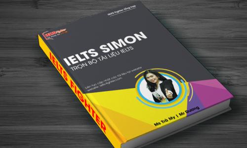 Tổng hợp tài liệu IELTS Simon mới nhất 2020