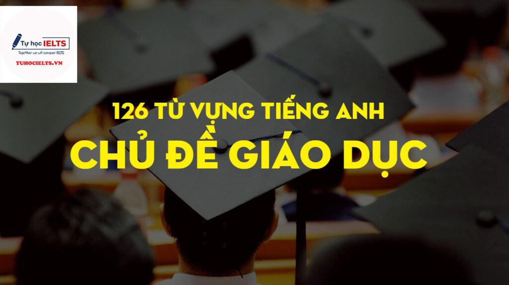 tuhocielts.vn-Tu-vung-chu-de-giao-duc