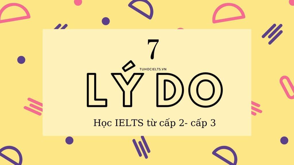 7 lý do cần học IELTS từ sớm