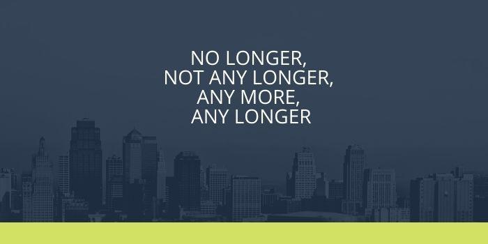 Cấu trúc phân biệt No longer, not any longer, any more, any-longer