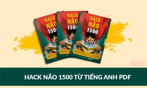 Review sách Hack Não 1500 từ tiếng Anh – Tải sách Ebook miễn phí PDF