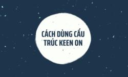 Keen on là gì? – Cấu trúc và cách dùng của Keen on trong tiếng Anh