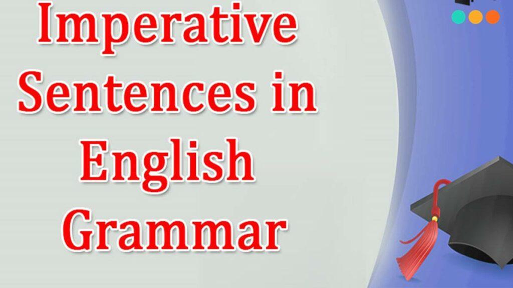 Câu mệnh lệnh trong ngữ pháp tiếng Anh